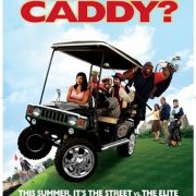 Кто твой Кэдди? / Who s Your Caddy?