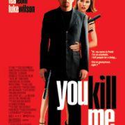 Убей меня / You Kill Me