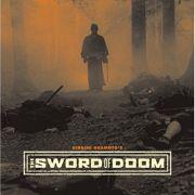 Меч Судьбы / Sword of Doom, Dai-bosatsu toge