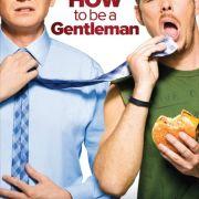 Как стать джентльменом / How to Be a Gentleman все серии