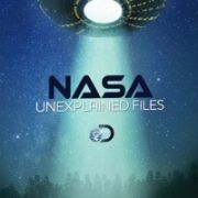 Discovery: НАСА. Необъяснимые материалы / NASA's. Unexplained Files все серии