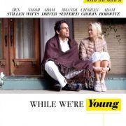 Пока мы молоды / While We're Young