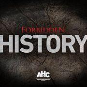 Запретная история / Forbidden History все серии