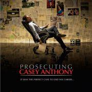 Судебное обвинение Кейси Энтони / Prosecuting Casey Anthony