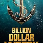 Крушение на миллиард / Billion Dollar Wreck все серии