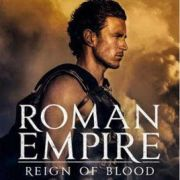 Римская империя: Власть крови / Roman Empire: Reign of Blood все серии