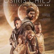 Дитя Осириса: научная фантастика, выпуск 1 / Science Fiction Volume One: The Osiris Child