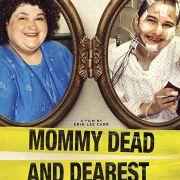 Мертвая мамуля / Mommy Dead and Dearest