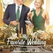 Моя любимая свадьба / My Favorite Wedding