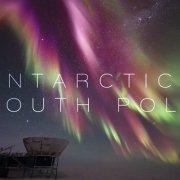 Южный полюс. Ночь в Антарктиде / South Pole. Night in Antarctica