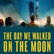 День, когда мы ступили на луну / The Day We Walked On The Moon