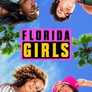 Девчонки из Флориды / Florida Girls все серии