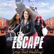 Побег. Остановите эту свадьбу / Escape - Stop That Wedding