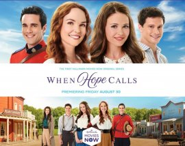 Когда зовет надежда / When Hope Calls смотреть онлайн