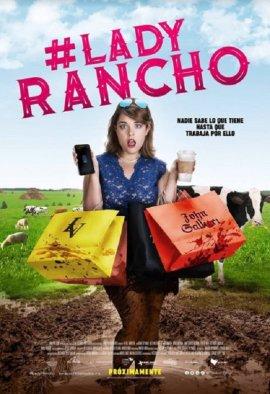Далеко на ранчо / Lady Rancho (Alla en el Rancho)