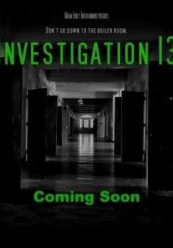 Расследование 13 / Investigation 13