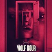 Час волка  / The Wolf Hour