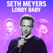 Сет Мейерс: Малыш Лобби / Seth Meyers: Lobby Baby