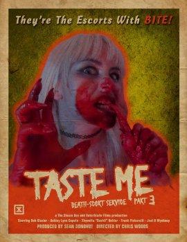Попробуй меня - Смертельный эскорт-сервис. Часть 3  / Taste Me: Death-scort Service Part 3