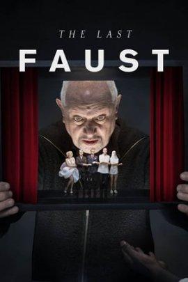 Последний Фауст  / The Last Faust