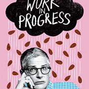 Работа над собой / Work in Progress все серии