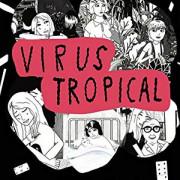 Тропический вирус  / Virus Tropical