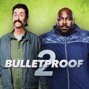 Пуленепробиваемый 2 / Bulletproof 2