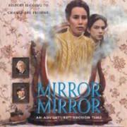 Зеркало, Зеркало / Mirror, Mirror все серии