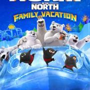 Норм и несокрушимые: Семейный отпуск / Norm of the North: Family