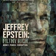 Джеффри Эпштейн: грязный богач  /  Jeffrey Epstein: Filthy Rich все серии