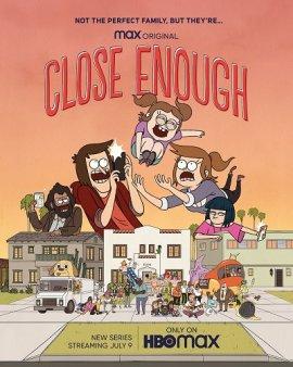 Достаточно Близко / Close Enough смотреть онлайн