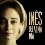 Инес души моей / Inés del alma mía все серии
