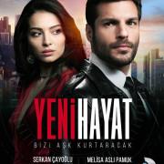 Новая жизнь / Yeni Hayat все серии