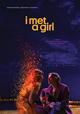 Девушка грез  / I Met a Girl
