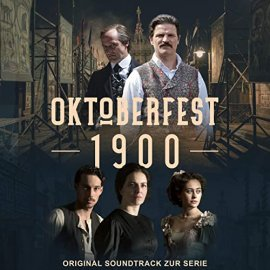 Империя Октоберфест / Oktoberfest 1900 смотреть онлайн
