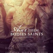 Несвятые / Ain't Them Bodies Saints
