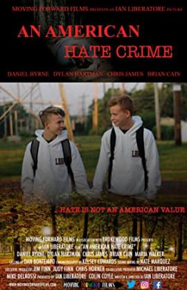 Американское преступление на почве ненависти  / An American Hate Crime