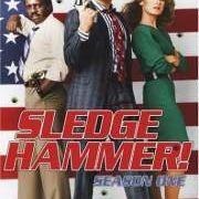 Кувалда / Sledge Hammer все серии