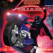 Зорро: Возвращение в будущее / Zorro: Return to The Future
