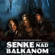 Тени над Балканами / Senke nad Balkanom все серии