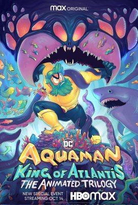 Аквамен: Король Атлантиды / Aquaman: King of Atlantis смотреть онлайн
