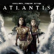 Атлантида: Конец мира, рождение легенды / Atlantis: End of a World, Birth of a Legend