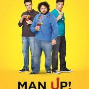 Будь Мужиком / Man Up! все серии