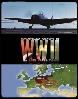 Вторая мировая в HD цвете (World War II In HD Colour)