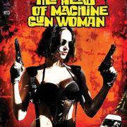 Принесите мне голову пулемётчицы / Bring Me the Head of the Machine Gun Woman
