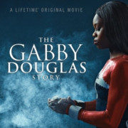 История Габриэль Дуглас / The Gabby Douglas Story