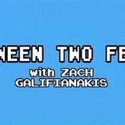 Между двумя папоротниками с Заком Галифианакисом / Between Two Ferns with Zach Galifianakis