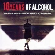 Шестнадцать лет похмелья (16 лет алкоголя, 16 лет похмелья) / 16 Years of Alcohol