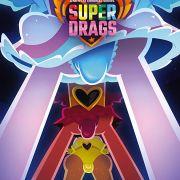 Супергерои на шпильках / Super Drags все серии