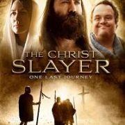 Убийца Христа / The Christ Slayer